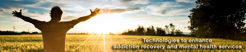 Technologies to Enhance Addiction Recovery and Mental Health Services